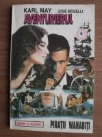 Anticariat: Karl May - Aventurierul. Piratii Wahabiti