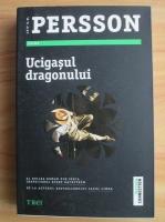 Anticariat: Leif G. W. Persson - Ucigasul dragonului