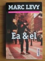 Marc Levy - Ea si el