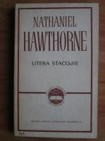 Nathaniel Hawthorne - Litera stacojie