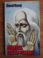 Pavel Corut - Moartea zeilor straini