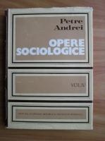 Anticariat: Petre Andrei - Opere sociologice (volumul 4)