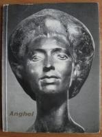 Anticariat: Petru Comarnescu - Gh. D. Anghel