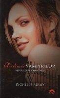 Richelle Mead - Academia vampirilor 1