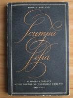 Anticariat: Romain Rolland - Scumpa Sofia. Scrisori adresate Sofiei Bertolini Guerrieri-Gonzala (1901-1932)