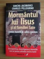 Anticariat: Simcha Jacobovici - Mormantul lui Iisus si al familiei Sale