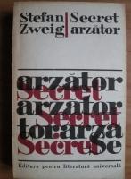 Stefan Zweig - Secret arzator