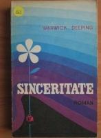 Anticariat: Warwick Deeping - Sinceritate (roman)
