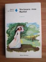 Anticariat: Daphne du Maurier - Verisoara mea Rachel (coperti cartonate)