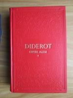 Diderot - Opere alese (volumul 1)