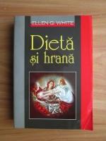 Ellen G. White - Dieta si hrana