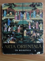 George Oprescu - Arta orientala in Romania