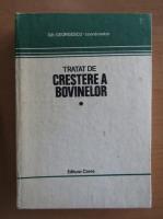 Gh. Georgescu - Tratat de crestere a bovinelor (volumul 1)