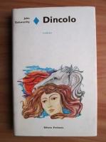 Anticariat: John Galsworthy - Dincolo (coperti cartonate)