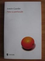 Anticariat: Jostein Gaarder - Fata cu portocale
