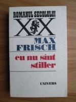 Anticariat: Max Frisch - Eu nu sunt Stiller