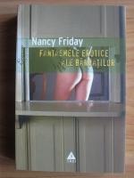 Anticariat: Nancy Friday - Fantasmele erotice ale barbatilor