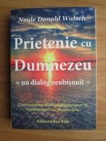 Anticariat: Neale Donald Walsch - Prietenie cu Dumnezeu