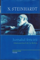 Nicolae Steinhardt - Jurnalul fericirii. Manuscrisul de la Rohia (2012)