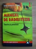 Rene Lacroix a L Henri - Manual de radiestezie. Teorie si practica