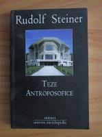Anticariat: Rudolf Steiner - Teze antroposofice