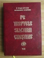 Teoctist - Pe treptele slujirii crestine (volumul XII)