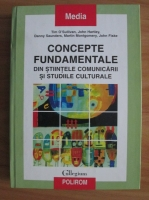 Tim O' Sullivan - Concepte fundamentale din stiintele comunicarii si studiile culturale