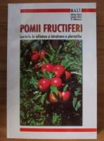 Adrian Chira - Pomii fructiferi. Lucrarile de infiintare si intretinere a plantatiilor