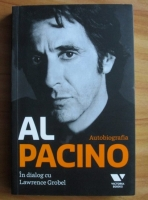 Anticariat: Al Pacino in dialog cu Lawrence Grobel. Autobiografia