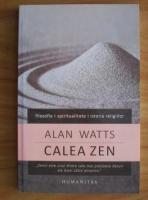 Anticariat: Alan Watts - Calea Zen