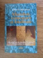 Anticariat: Albert O. Hirschman - Abandon, contestare si loialitate