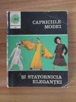 Anticariat: Aneta Dumitriu - Capriciile modei si statornicia elegantei