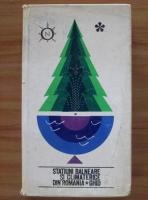 Anticariat: Costin Stefanescu - Statiuni balneare si climaterice din Romania
