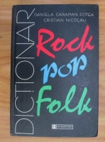 Daniela Caraman Fotea - Dictionar rock, pop, folk