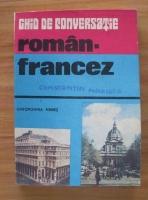Anticariat: Gheorghina Hanes - Ghid de conversatie roman-francez