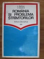 Anticariat: Ilie Seftiuc - Romania si problema stramtorilor