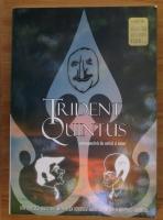 Ion Ionescu-Quintus - Trident Quintus