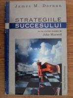 Anticariat: James M. Dornan - Strategiile succesului