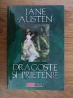 Jane Austen - Dragoste si prietenie