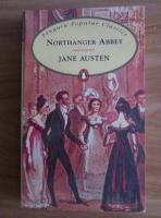 Anticariat: Jane Austen - Northanger Abbey