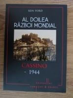 Ken Ford - Al doilea Razboi Mondial. Cassino 1944