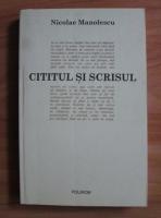 Anticariat: Nicolae Manolescu - Cititul si scrisul