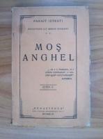 Panait Istrati - Mos Anghel (1923)