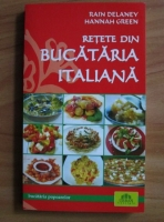 Rain Delaney - Retete din bucataria italiana