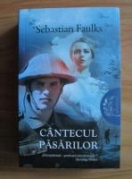Anticariat: Sebastian Faulks - Cantecul pasarilor