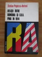Stelian Popescu Boteni - Relatii intre Romania si SUA pana in 1914