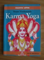 Anticariat: Swami Vivekananda - Karma Yoga