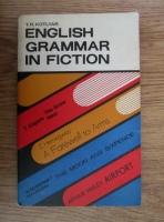 Anticariat: T. R. Kotlyar - English grammar in fiction