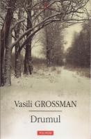 Anticariat: Vasili Grossman - Drumul