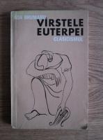 Anticariat: Ada Brumaru - Varstele Euterpei. Clasicismul